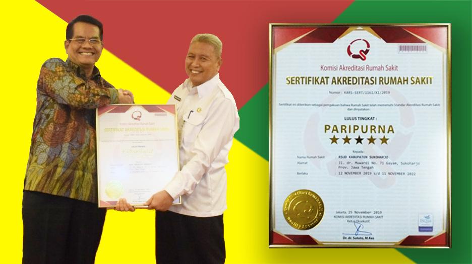 RSUD Ir. Soekarno Kab. Sukoharjo Lulus Paripurna Akreditasi Snars Edisi 1